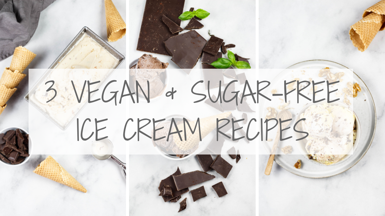 3 vegan & sugarfree ice cream recipes