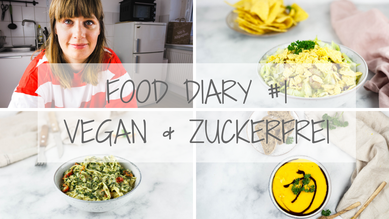 food diary #1 vegan & zuckerfrei