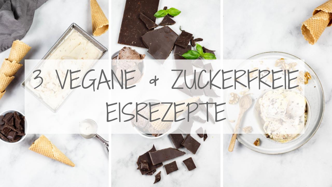3 vegane & zuckerfrei Eisrezepte